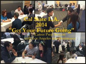 Get Your Future Going career fair prep 2014, Cal State L.A. Career Center